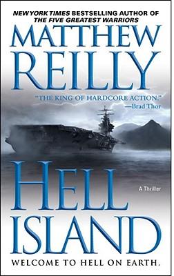 Hell Island By Reilly, Matthew